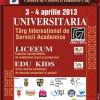 In perioada 3 – 4 aprilie Expo Transilvania deschide portile pentru Targul UNIVERSITARIA