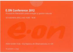 """Provocările liberalizării pieței energiei și gazelor naturale la """"E.ON Conference 2012"""""""